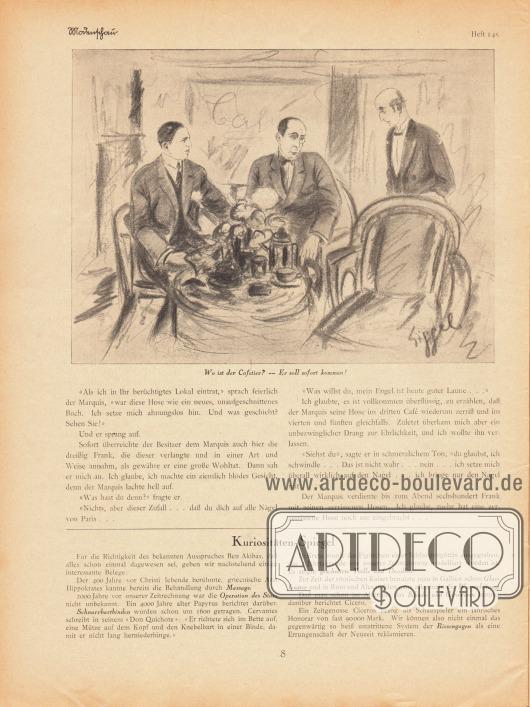 Artikel:Heltai, Eugen, Die Hosen des Herrn Marquis (aus dem Ungarischen von Eugen Szatmari)&#x3B;o.V., Kuriositäten-Spiegel.Mit einer Illustration von Siggel.