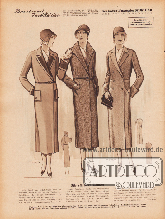 """""""Für stärkere Damen"""". 6079: Mantel aus mittelfarbigem Tuch mit dunklerem Besatz an den Revers, Taschen und Aufschlägen. Im Rücken Pattenblende. Ein schmaler Stoffgürtel hält die Weite leicht zusammen. Form für stärkere Damen. 6080: Praktischer Mantel aus Diagonalwollstoff für stärkere Damen. Der Rücken ist zur Mitte unten mit Falte und oben mit eingesetztem Garniturteil versehen. Gürtel mit Schnallenschluß. 6081: Nachmittagsmantel aus englischem Wollstoff für stärkere Damen. Für Blenden, Gürtel und Kragen ist Tuch im gleichen Farbton verwendet. Die Vorderteile sind doppelreihig übereinandergeknöpft."""