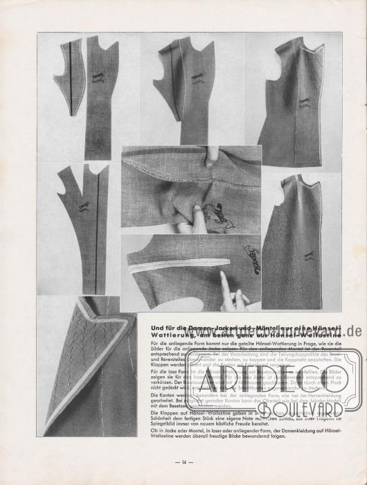 Artikel: Henschke, Bruno, Und für die Damen-Jacken und -Mäntel nur eine Hänsel-Wattierung, am besten ganz aus Hänsel-Wollastine.  Die im Text angegebenen und erklärten Bearbeitungsschritte eines Damenmantels oder einer Damen-Jacke werden in den acht Fotografien anschaulich dargestellt. Die Fotografien zeigen die aufeinander aufbauenden Verarbeitungsschritte.  Fotos: Hänsel & Co. A.-G.