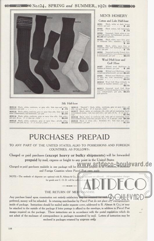 """Nr. 124, FRÜHLING und SOMMER, 1921.  STRUMPFWAREN FÜR MÄNNER. Baumwoll- und Florgarn-Kurzstrümpfe. 30S1: Schwarze, weiße oder dunkelbraune Baumwolle; pro Paar… 0,25 $. 30S2: Schwarze Baumwolle, komplett gestrickt; pro Paar… 0,75 $. 30S3: Importiert; schwarze, weiße oder ungebleichte Baumwolle; komplett gestrickt; pro Paar 1,86 $ und mehr. 30S4: Schwarzes, weißes, marineblaues, graues oder cordovanfarbenes Baumwoll-Florgarn; nahtlos; pro Paar… 0,40 $. 30S5: Schwarzes, weißes, marineblaues oder cordovanfarbenes Baumwoll-Florgarn; komplett gestrickt (illustriert); pro Paar… 0,75 $. 30S6: Importierte französische Florgarn-Neuheiten; eine Vielzahl von Mustern, aber eine erlesene Auswahl wird vorgehalten; pro Paar… 3,00 $.  Woll-Socken und Golfstrümpfe. 30S7: Gerippte Woll-Halbstrümpfe; in Heidekraut oder Oxford; pro Paar… 0,95 $. 30S8: Gerippte Woll-Halbstrümpfe; Weiß oder Dunkelbraun (abgebildet); pro Paar… 2,25 $. 30S9: Gerippte Woll-Halbstrümpfe; Weiß oder Dunkelbraun, mit kontrastierenden Strumpfverzierungen; pro Paar… 3,00 $. 30S10: Golfstrümpfe aus Wolle (gerippt); in Oxford oder Heidekraut-Mischung; pro Paar… 2,75 $. 30S11: Importierte Golfstrümpfe aus Wolle (gerippt); in Oxford-, Heidekraut- oder Lovat-Mischung (abgebildet); pro Paar 3,50 $ und aufwärts.  Seiden-Kurzstrümpfe. 80S12: Schwarze, weiße, cordovanfarbene oder graue Seide; Oberseiten und Sohlen aus Baumwoll-Florgarn; nahtlos; pro Paar… 0,75 $. 80S13: Schwarze, weiße, cordovanfarbene, graue oder marineblaue Seide; Oberseiten und Sohlen aus Florgarn (abgebildet); komplett gestrickt; pro Paar… 1,00 $. 30S14: Schwarze, weiße, cordovanfarbene, graue oder marineblaue Seide; Florgarn-Sohlen; pro Paar 2,50 $. U.S.-Steuer 15c., gesamt… 2,65 $. 30S15: Schwarz, Weiß, Cordovan, Grau oder Marineblau; reine Seide (abgebildet); pro Paar 3,25 $. U.S.-Steuer 23c., insgesamt… 3,48 $. 30S16: """"Betalph""""; Schwarz, Weiß, Cordovan, Grau oder Marineblau; reine Seide; pro Paar 3,50 $. U.S.-Steuer 25c., gesamt… 3,75 $. 30S17: Sch"""
