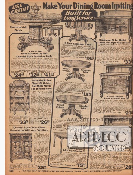 """""""Gestalten Sie Ihr Esszimmer einladend – Für Langlebigkeit geschaffen"""" (engl. """"Make Your Dining Room Inviting – Built for Long Service""""). Esszimmermöbel wie ausziehbare Esszimmertische mit riesigen Standbeinen oder auf fünf gedrechselten Beinen stehend, Kommoden, Anrichten und Buffets mit breitem Spiegel im Queen Anne Stil (1702 bis 1714) oder Kolonialstil sowie zwei Geschirrschränke mit Glastüren (engl. """"China Closet"""") zum Präsentieren des kostbaren Porzellans. Zur Herstellung der Möbel wurden Eichenhölzer, Nussbaumholz und andere Harthölzer verwendet."""