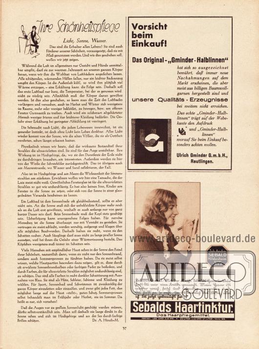 """Artikel:Hirsch-M., Dr. A., Ihre Schönheitspflege. Licht, Sonne, Wasser.Werbung:""""Gminder-Halbleinen"""", Ulrich Gminder GmbH, Reutlingen&#x3B;Joh. Andre Sebald, Hildesheim, Sebalds Haartinktur.Foto: Suse Byk."""