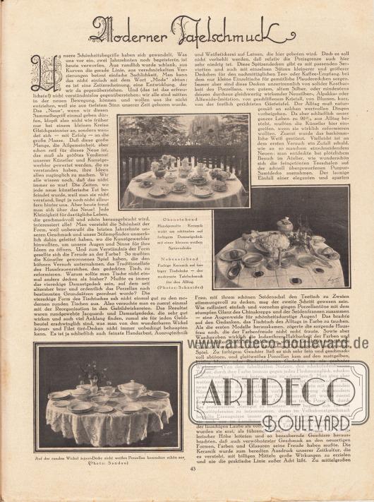 """Artikel: Wentz, Paulina, Moderner Tafelschmuck. Der Beitrag wird durch drei Fotografien ergänzt mit den Bildunterschriften """"Obenstehend[.] Handgemalte Keramik wirkt am schönsten auf farbigem Damastgedeck mit einer kleinen weißen Spitzendecke"""", """"Nebenstehend[.] Farbige Keramik auf farbiger Tischdecke – der modernste Tafelschmuck für den Alltag"""" sowie """"Auf der runden Wickel à-jour-Decke sieht weißes Porzellan besonders schön aus"""". Fotos: (Atelier Ernst) Schneider, Berlin; Sandau."""