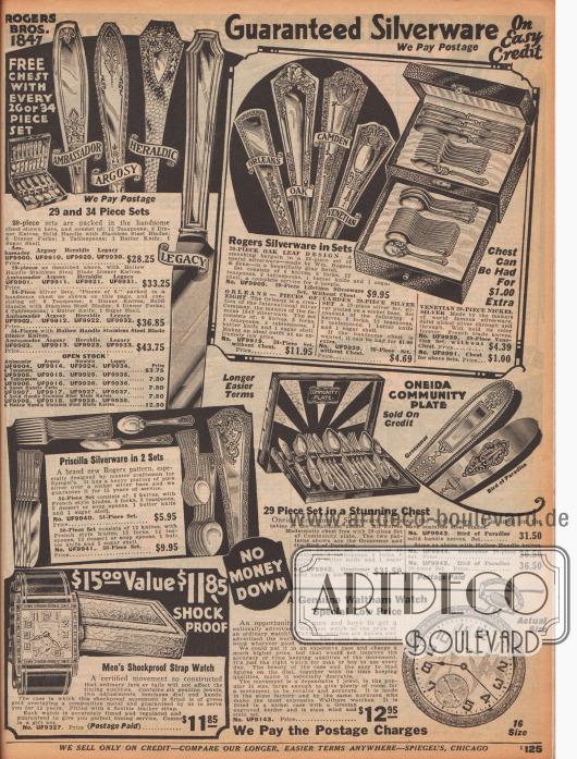 """""""Silberbestecke mit Garantie zu günstigen Kreditkonditionen – Wir zahlen das Porto"""" (engl. """"Guaranteed Silverware On Easy Credit – We Pay Postage""""). Mondäne Silberbestecke mit kunstvoll gearbeiteten Griffen vom US-Hersteller Roger Brothers 1847. Die Bestecke haben die Modellnamen """"Ambassador"""", """"Argosy"""", """"Heraldic"""", """"Legacy"""", """"Orleans"""", """"Oak"""", """"Camden"""" oder """"Venetian"""". Verkauft werden die Bestecke zu 29 oder 34 Teilen. Darunter befinden sich Gabeln, Messer, Löffel, Teelöffel und ein Butterstreichmesser. Auf dem unteren Teil der Seite werden außerdem eine erschütterungsresistente Armbanduhr für Männer und eine Taschenuhr ohne Kette der Marke Waltham für Jungen und Herren angeboten."""