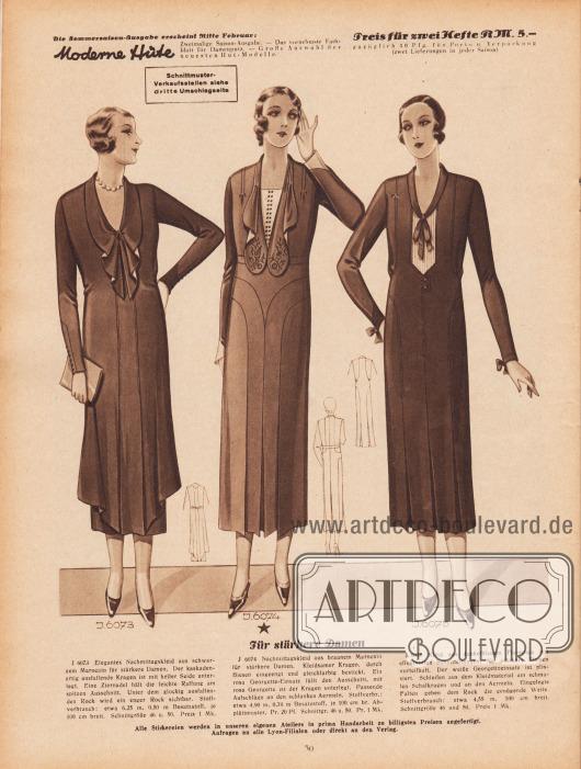 """""""Für stärkere Damen"""". 6073: Elegantes Nachmittagskleid aus schwarzem Marocain für stärkere Damen. Der kaskadenartig ausfallende Kragen ist mit heller Seide unterlegt. Eine Ziernadel hält die leichte Raffung am spitzen Ausschnitt. Unter dem glockig ausfallenden Rock wird ein enger Rock sichtbar. 6074: Nachmittagskleid aus braunem Marocain für stärkere Damen. Kleidsamer Kragen, durch Biesen eingeengt und gleichfarbig bestickt. Ein rosa Georgette-Einsatz füllt den Ausschnitt, mit rosa Georgette ist der Kragen unterlegt. Passende Aufschläge an den schlanken Ärmeln. 6075: Kleid aus dunkelblauem Flamenga mit effektvollen Schnitteilungen, für stärkere Damen vorteilhaft. Der weiße Georgetteeinsatz ist plissiert. Schleifen aus dem Kleidmaterial am schmalen Schalkragen und an den Ärmeln. Eingelegte Falten geben dem Rock die genügende Weite."""