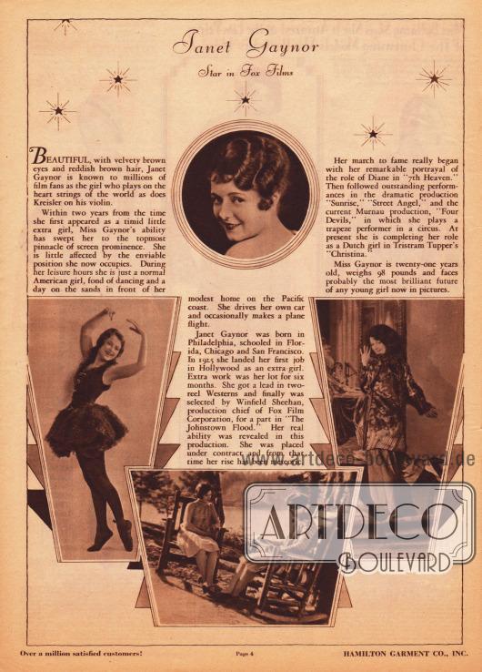 """Kurzvorstellung, Beschreibung und Filmographie der US-amerikanischen Filmschauspielerin Janet Gaynor (1906-1984), die 1929 bei dem Hollywood Filmstudio Fox unter Vertrag stand und die Hamilton Garment Co. hier für Werbezwecke einsetzt. Die Vita wird mit vier Fotographien bebildert, die """"intime Einblicke"""" gewähren sollen."""