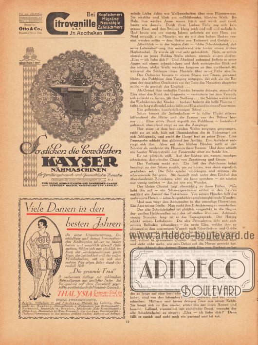 """Artikel: Reuter, Gabriele (1859-1941), Der kleine Chorist.  Werbung: """"Bei Kopfschmerz, Migräne, Neuralgie, Zahnschmerz Citrovanille D. R. P. in Apotheken"""", Hersteller Otto & Co., Frankfurt/Main-Süd.; """"So sticken die bewährten Kayser Nähmaschinen"""", Pfälzische Nähmaschinen- und Fahrräder-Fabrik vormals Gebrüder Kayser, Kaiserslautern (Pfalz), gegründet 1864; """"Viele Damen in den besten Jahren"""", Miederwaren, Korsetts und Hüfthalter, Thalysia Paul Garms G. m. b. H., Leipzig-Süd 94."""