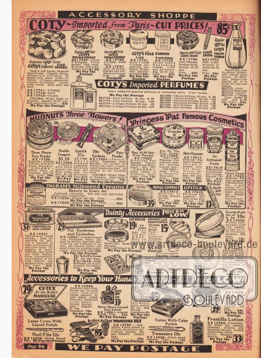 Kosmetik und Make-up der Marken Coty, (Richard) Hudnut's, Princess Pat, Ingram, Cutex, Stillman's und Frostilla. Angeboten werden Parfüms, Gesichtspuder, Puderdosen, Feuchtigkeits- und Reinigungscremes, Rouge, Lippenstifte, Talkum Puder, Adstringens (Entzündungs- und Blutungshemmende Creme), Cold Creams, Kajal (der mit Bürste aufgetragen wurde), Nagellack, Nagelpolitur, Sommersprossen Creme sowie Hautlotion. Kleine Schminktaschen, Puderquasten, Fingernagel Maniküre-Sets, Nagelfeilen und Pinzetten werden im unteren Teil der Seite offeriert. Die Parfüms und Kosmetikartikel der Marke Coty wurden direkt aus Paris importiert.