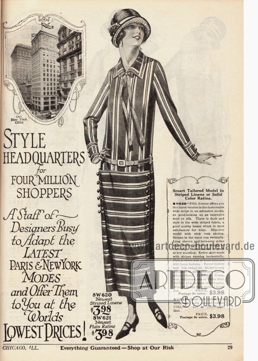 """""""Style headquarters for four million shoppers. A Staff of Designers Busy to Adopt the Latest Paris & New York Modes and Offer Them to You at the Worlds Lowest Prices!"""" (dt. """"Modezentrale für vier Millionen Käufer. Ein Heer von Designern ist beschäftigt um die neuesten Pariser & New Yorker Moden zu übernehmen und Ihnen zu den weltweit niedrigsten Preisen anzubieten!""""Das nebenstehende Kleid zeigt die neue röhrenartige Linie des Jahres 1924. Das Modell ist entweder in gestreiftem Leinen oder Ratine erhältlich. Hierbei ist der gestreifte Stoff im Oberteil vertikal und beim Rock horizontal verarbeitet. Zwei seitliche Knopfleisten dienen als Zierde."""