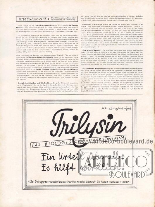 Artikel:O. V., Wissenswertes.Werbung:Trilysin das biologische Haartonikum, die Schuppen verschwinden, der Haarausfall hört auf, die Haare wachsen wieder.