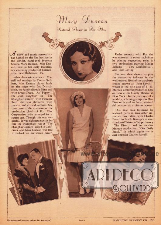 """Kurzvorstellung, Beschreibung und Filmographie der US-amerikanischen Filmschauspielerin Mary Duncan (1895-1993), die 1929 bei dem Hollywood Filmstudio Fox unter Vertrag stand und die Hamilton Garment Co. hier für Werbezwecke einsetzt. Die Vita wird mit vier Fotographien bebildert, die """"intime Einblicke"""" gewähren sollen."""