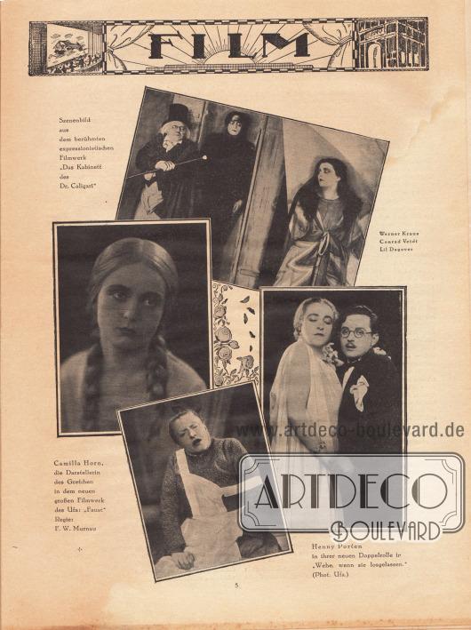 """Vier Fotografien aus verschiedenen deutschen Filmen. Die Bilderklärungen lauten """"Szenenbild aus dem berühmten expressionistischen Filmwerk 'Das Kabinett des Dr. Caligari'"""" (Werner Kraus [1884-1959], Conrad Veidt [1893-1943], Lil Dagover [1887-1980]), """"Camilla Horn [1903-1996], die Darstellerin des Gretchen in dem neuen großen Filmwerk des [sic!] Ufa: 'Faust'. Regie: F[riedrich] W[ilhelm] Murnau [1888-1931]"""" sowie """"Henny Porten [1890-1960] in ihrer neuen Doppelrolle in 'Wehe, wenn sie losgelassen.' (Photo. Ufa.)"""" Fotos: Ufa."""