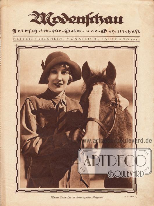 """Titelblatt der Modenschau Nr. 225 mit der großformatigen Fotografie der US-amerikanischen Filmschauspielerin Gwen Lee (1904-1961) und einem Pferd mit der Bildunterschrift """"Filmstar Gwen Lee vor ihrem täglichen Morgenritt"""".Foto: MGM."""
