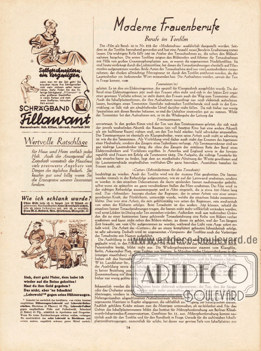 Artikel:O. V., Moderne Frauenberufe. Berufe im Tonfilm.Werbung:Schrägband Fillawant&#x3B;Frau M. C. Kostors, Wie ich schlank wurde?&#x3B;Hühneraugen-Lebewohl.