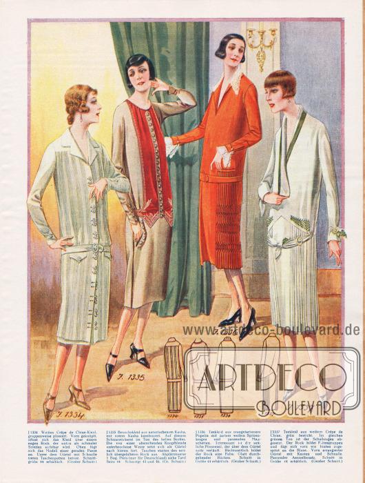 1334: Weißes Crêpe de Chine-Kleid, gruppenweise plissiert. Vorn geknöpft, öffnet sich das Kleid über einem engen Rock, der unten als schmaler Streifen sichtbar wird. Oben fügt sich das Modell einer geraden Passe an. Unter dem Gürtel mit Schnalle treten Taschenpatten hervor.1335: Besuchskleid aus naturfarbenem Kasha, mit rotem Kasha kombiniert. Auf diesem Schnurstickerei im Ton des hellen Stoffes. Die von einer abstechenden Knopfblende unterbrochene Weste setzt sich als Gürtel nach hinten fort. Taschen statten den seitlich übergefalteten Rock aus.1336: Teekleid aus orangefarbenem Popelin mit zartem weißen Spitzenkragen und passenden Manschetten. Interessant ist der seitliche Plisseeteil, der über dem Gürtel spitz verläuft. Rechtsseitlich bildet der Rock eine Falte. Glatt durchgehender Rücken.1337: Teekleid aus weißem Crêpe de Chine, grün bestickt. Im gleichen grünen Ton ist der Schalkragen abgesetzt. Der Rock bildet Faltengruppen und fügt sich vorn wie hinten zugespitzt an die Bluse. Vorn arrangierter Gürtel mit Knoten und Schnalle. Passender Ärmelbesatz.