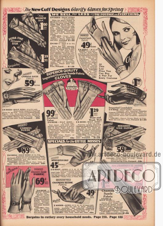 """""""Die Ärmelstulpen glorifizieren die neuen Frühlings-Handschuhe. Wir verkaufen günstiger und zahlen das gesamte Porto"""" (engl. """"The New Cuff Designs Glorify Gloves for Spring. We Sell for Less and Pay Postage on Everything""""). Elegante kurze und lange Damenhandschuhe aus Mailänder Seide (engl. """"Milanese Silk""""), Sämischleder (Chamoisleder), französischem Lammleder oder merzerisiertem Baumwollgewebe. Unter den Handschuhen sind mehrere importierte Modelle, beispielsweise aus Paris. Stulpen meist bestickt und Handrücken mit Nahtverstärkungen. Unten rechts lange Abendhandschuhe für Frauen."""