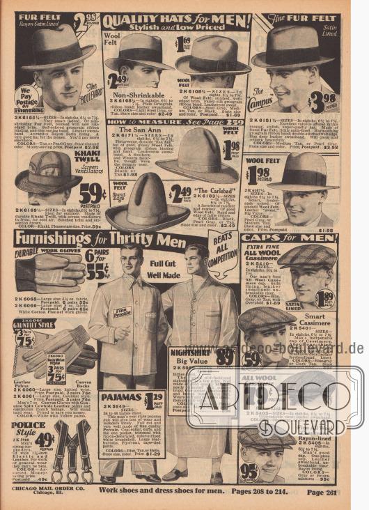 """""""Qualitätshüte für Männer! Stilvoll und preisgünstig"""" (engl. """"Quality Hats for Men! Stylish and Low Priced""""). Klapprandhüte (Fedora Hüte), Homburg Hüte sowie ein San Ann und ein Carlsbad-Cowboy Hut aus Wollfilz mit breiten Ripsbändern und Schleifen, ein Strandhut aus Khaki-Gewebe mit luftigem Ventilations-Gewebe für den Sommer sowie mehrere Schiebermützen aus gestreifter oder grob karierter Kaschmirwolle mit Schweißbändern.  """"Erstaunlich niedrige Preise auf feine Herrenausstattung für sparsame Männer"""" (engl. """"[Astonishing Low Prices on Fine] Furnishings for Thrifty Men""""). Haltbare Arbeitshandschuhe aus Baumwoll-Flanell, Stulpenhandschuhe aus Kanevas und Rindsleder, ein Hosenträger aus elastischem Band (""""Police Style""""), ein zweiteiliger Pyjama aus Perkal sowie ein langes Nachthemd aus Musselin mit Brusttasche und Knopffront."""