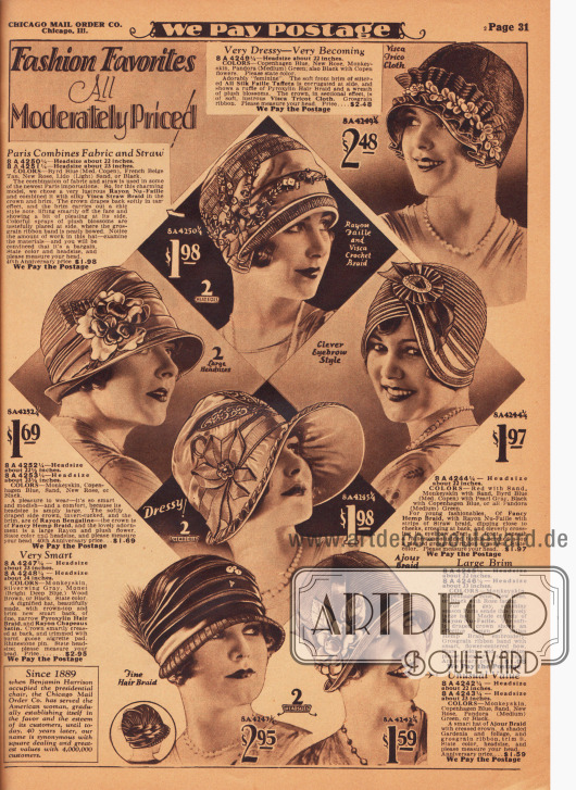 """""""Lieblinge der Mode zum angemessenen Preis!"""" (engl. """"Fashion Favorites All Moderately Priced!""""). Kleidsame Damenhüte aus Seiden-Faille-Taft, Visa-Trikotgewebe, Rayon-Faille, Visca-Strohgeflecht, Rayon-Bengaline, Hanfgeflecht, Pyroxylin-Gewebe (synthetisches, halbtransparentes Pferdehaarimitat), Rayon-Satin und Ajours-Strohgeflecht. Ripsbänder und aus Ripsbändern erstellte Applikationen, Rüschen aus Pyroxylin, Gebinde mit Plüschblumen, leicht angesengte Büschel aus Reiherfedern (oder Gänsefedern, hier """"burnt goose aigrette pad"""" genannt) sowie künstliches Laubwerk mit einer Gardenie dienen als Aufputz für die einzelnen Modelle."""