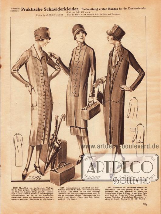 9199: Mantelkleid aus sandfarbenem Wollrips, für die Reise geeignet. Durchgehend geschnitten, ist das Kleid vorn in ganzer Länge geknöpft. Daneben zeigt es einen hübschen Effekt von zwischengefügten Säumchenstreifen, die sich an den Pattentaschen wiederholen. Kragen und Ärmelaufschläge sind harmonierend gearbeitet.9200: Hochgeschlossenes Jackenkleid aus taupefarbenem Kasha für die Reise. Dazu Paspelverzierung in Braun. Sehr hübsch ist der vorn eingefügte Westenteil mit dem bogig ausgeschnittenen Rand, der sich am Stehkragen fortsetzt. Harmonierender Abschluß an den Ärmeln. Glatter enger Rock.9201: Mantelkleid aus hellbraunem Mouliné mit Tressenbesatz. Die dazu gehörige Weste, die mit Stehkragen und Jabot gearbeitet ist, besteht aus fraisefarbenem Crêpe de Chine. In der tiefen Taille wird durch die Tresse eine Teilung markiert. Eingesetzte Täschchen. Fraisefarbene Manschetten ergänzen die Ärmel.