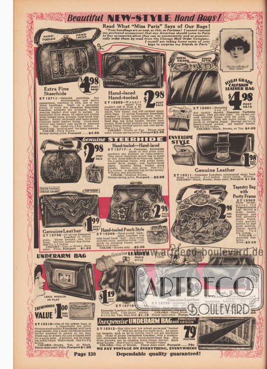 """""""Wunderschöne Handtaschen im neuen Stil! Lesen Sie, was 'Miss Paris [Madeleine Brillant]' über unsere Taschen sagt!"""" (engl. """"Beautiful New-Style Hand Bags! Read What 'Miss Paris' Says of Our Bags!""""). Handtaschen, Rahmenhandtaschen, Beuteltaschen, Kuverttaschen und Geldbörsen für Damen und junge Frauen. Die Handtaschen sind aus geprägtem Ochsenleder, Kalbsleder oder nadelkörnigen und ebenfalls geprägten Lederimitaten (z. B. """"Fabrikoid"""", Kunstleder von DuPont, Baumwollstoff ummantelt mit Nitrocellulose). Ein Modell aus gemustertem Gobelin-Stoff. Einige Modelle besitzen einen Metallrahmen mit Tragegurt, andere einen Riemen auf der Oberseite zum handlichen unter den Arm klemmen (engl. """"Underarm Bag""""). Druck- und Klemmverschlüsse. Einzelne Handtaschen zeigen eine ornamentierte Oberfläche oder ein modernistisches Dekor (unten rechts). Ein Modell mit Spiegel links unten."""