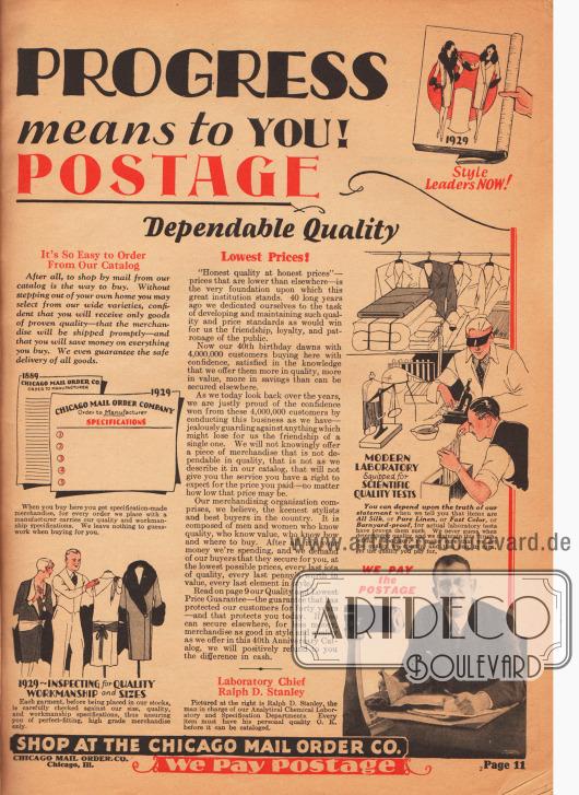 """""""40 Jahre Fortschritt und was es für Sie bedeutet! – Wir Zahlen das Porto"""" (engl. """"[40 YEARS of] PROGRESS [and what it] means to YOU! – [WE PAY the] POSTAGE""""). Das Versandhandelsunternehmen Chicago Mail Order feierte im Jahr 1929 das 40. Firmenjubiläum und zeigt auf dieser Seite die moderne und bequeme Art des Bestellens sowie die Qualitätsprüfung der Waren und Verarbeitung mittels wissenschaftlicher Hilfsmittel und Standards im Jubiläumsjahr 1929. Ralph D. Stanley (Foto unten rechts) war damals der verantwortliche Laborleiter und Qualitätsmanager der angebotenen Artikel für 4 Millionen Kunden."""