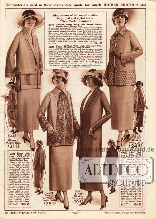 Elegante Kostüme der oberen Preiskategorie aus Poiret Wolle und Woll-Kord für bis zu 29,95 Dollar.Die Jacke des ersten Kostüms zeigt eine horizontale, rings um die Hüfte und Handgelenke geführte Biesenpartie. Lange Quasten sind beidseitig angebracht. Das zweite gürtellose Jackenmodell wird von einer großflächigen Stickerei geziert, während die Jacke des nächsten Modells mit Paspeln versehen ist. Flächige diamantenförmige Stickerei verschönt auch die Jacke des letzten Kostüms.