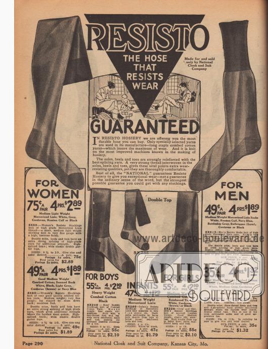 """""""Resisto – der Strumpf, der jeder Abnutzung widersteht"""" (engl. """"Resisto – the Hose that resists Wear""""). Widerstandsfähige, hochwertige und haltbare Strumpfwaren der Marke Resisto aus langfädiger, gekämmter Baumwolle mit verstärkten Zehen, Sohlen und Fersen für die ganze Familie. Links sind lange Damenstrümpfe aus merzerisierten Baumwollgarnen im Angebot (mit Mengenrabat). Rechts befinden sich Herrensocken im Angebot. Unten werden überknielange Strümpfe für Jungen, Mädchen und Kleinkinder offeriert."""