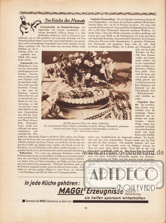 """Artikel: O. V., Die Küche des Monats (Gemüseknödel als Fleischbrüheinlage, Feuerpunsch, Rehkoteletts, Englischer Plumpudding, Gespickter Zander).  In der Mitte befindet sich das Foto einer festlichen Tafel mit der Bildunterschrift """"Festlich garnierte Platte mit dicken Kalbsteaks, die mit gebratenen Pilzen, kleinen gedämpften Zwiebeln, Bohnen, Blumenkohl, gebratener Ananas und einem Kranz aus gespritzten Püreekratoffeln versehen ist"""". Foto: Metro-Goldwyn-Mayer.  Werbung: """"In jede Küche gehören: Maggi's Erzeugnisse – Würze, Suppen, Fleischbrühe – sie helfen sparsam wirtschaften"""", Maggi Erzeugnisse."""