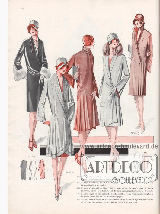 5681: Manteau d'après-midi très élégant en crêpe satin noir, de forme simple, légèrement cintrée. Comme garniture des coques de ruban et des parements en lièvre. 5682: Manteau d'après-midi en taffetas, de forme ajustée. Devants arrondis, légèrement fuyants. Garniture de bandes. 5683: Manteau d'après-midi en liberty, fait du côté brillant du tissu et garni de bandes incrustées, taillées dans l'envers mat du tissu. Arrangement asymétrique de godets. 5684: Manteau élégant en soie artificielle blanche, doublure rouge. Forme croisée, compliquée de godets placés très bas. Col montant en gayac. 5685: Manteau en faille rouille, de forme strictement droite. Garniture asymétrique composée de nervures. Col montant, de ligne inédite, doublure en soie rouge.