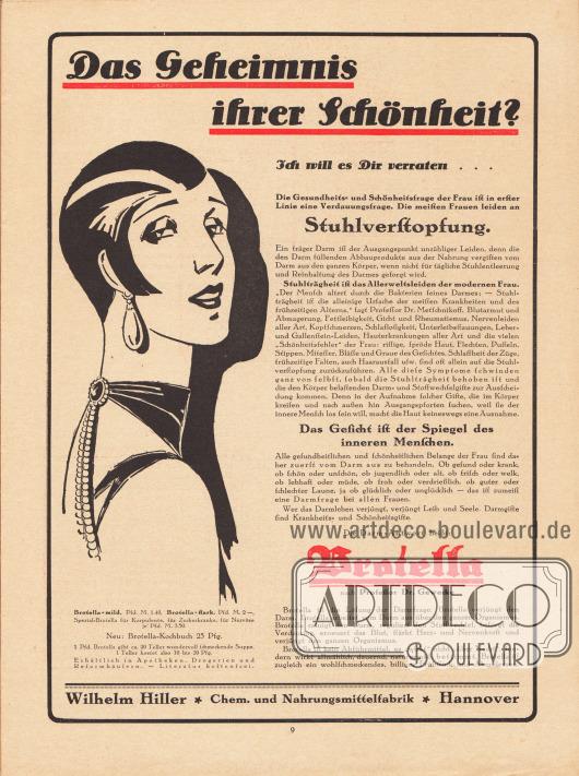 """Werbung: """"Das Geheimnis ihrer Schönheit?"""" Brotella nach Professor Dr. Gewecke, Wilhelm Hiller, Chem. und Nahrungsmittelfabrik, Hannover."""