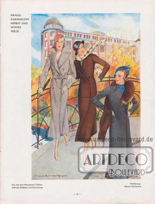 """""""Hänsel-Damenmode Herbst und Winter 1932/33"""".  Zwei zweireihige Damenmäntel und ein Kostüm. Links ein doppelreihiger Damenmantel aus hellgrau meliertem Wollstoff mit Gürtel und hohen Ärmelstulpen, breiten Revers und hochstehendem Kragen sowie abgesteppter Kante. Es folgt ein gestreiftes, dunkelbraunes Damenkostüm in glatter, gerader Linie. Das doppelreihige Kostüm wird nur über einen Knopf geschlossen. Kostümjacke mit steigenden Revers und glatt abschließendem Schoß. Rechts ein doppelreihiger, wadenlanger Damenmantel aus grauem, diagonal verarbeitetem Wollstoff.  Wattierung: Hänsel-Wollastine. Darstellung der Modelle vor dem Hänselwerk I (Teilansicht der Weberei und Ausrüstung) in Forst (Lausitz). Illustration/Zeichnung: Harald Schwerdtfeger (1888-1956)."""
