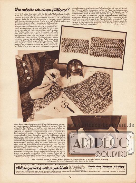 Artikel: Teichmann, Ilse-Dore, Wie arbeite ich einen Pullover? Der Text ist mit drei Fotografien von fertig gestrickten Objekten, einer Dame beim Sticken und einem Bild von zwei Wollknäueln ergänzt. Fotos: unbekannt.