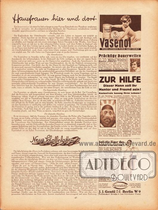"""Artikel:O. V., Hausfrauen hier und dort (die Engländerin, die Amerikanerin, die französische Hausfrau, die deutsche Hausfrau)&#x3B;O. V., Neue Schallplatten.Werbung:Vasenol Puder, Wund- u. Kinder-Puder, Baby-Creme&#x3B;Prächtige Dauerwellen durch den Wellen-Ondulier-Kamm """"Fralu"""", J. Lumpe in Grimma 70&#x3B;Hellseherei und Astrologie, Astral Dept. 8833, Brüssel (Belgien), Rue de Jonker 41&#x3B;Gentila Hüftgürtel und Korseletts, J. J. Gentil GmbH, Berlin W 9, Postdamer Straße 5."""