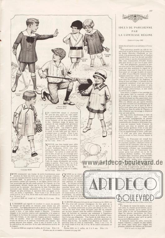 Artikel:Comtesse Régine, Idées de parisienne par la Comtesse Régine.8696: Anzug mit kurzen Hosenbeinen im Norfolk Stil aus Coutil (Drillich) für 2 bis 8-jährige Jungen.9238: Bequemer Spielanzug bestehend aus weitem Jäckchen und Höschen für kleine Jungen im Alter zwischen 2 und 5 Jahre.8418: Anzug, der aus Serge, Gabardine, Leinen, Popeline, Pikee oder auch Khakistoff hergestellt werden kann und für 2 bis 7-jährige Jungen gedacht ist.9242: Bauernkittel mit Smokarbeit aus blauem Popeline und einer weißen Hose für kleine Jungen im Alter von 2 bis 4 Jahre.8833 & 4131: Hemd aus Madras, Coutil (Drillich), Perkal oder Leinengewebe und passender Hose aus dunklerem Stoff für 3 bis 16-jährige Jungen.8381: Marineartiger Spielanzug aus Coutil (Drillich) für Jungen im Alter von 3 bis 8 Jahre.