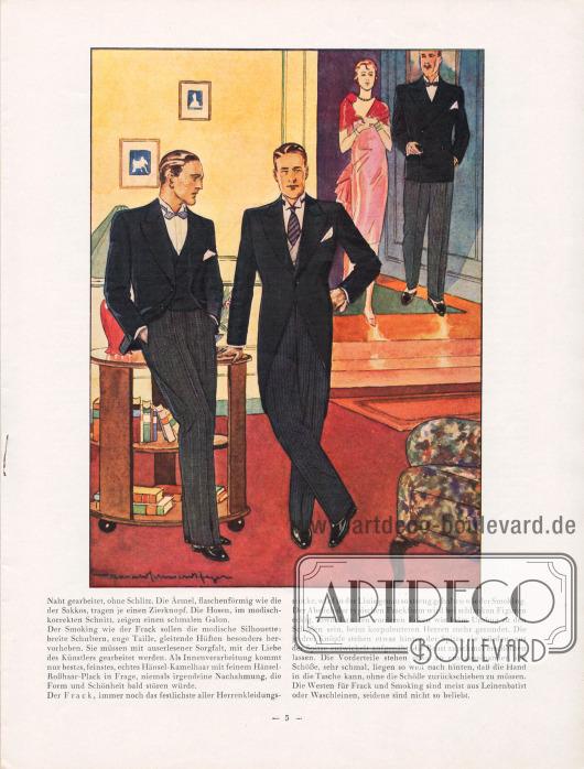 Artikel: Henschke, Bruno, Die Mode für Herbst und Winter 1929/30. Ein Modebrief.  Für besondere private oder offizielle geschäftliche Besuche sowie bei kleineren Essen oder zum 5-Uhr-Tee wird der kombinierte Anzug - ähnlich dem Stresemann - getragen. Dieser besteht aus einer schwarzen Jacke, einer schwarz-weiß gestreiften oder silbernen Hose, die auf jeden Fall mit einer hellen, zweireihigen Weste getragen werden sollte. Noch festlicher wirkt natürlich der Cutaway (Bildmitte). Der Cut wird nur mit gestreifter Hose getragen. Das Jackett wird mit einem durchgeknöpften Knopf getragen. Der Schoß sollte möglichst schmal geschnitten sein und gefällig fallen; Ausnäher an Taille und Schoß geben dem Jackett eine bessere Form. Im Rücken befinden sich über der geteilten Schoßfalte zwei Zierknöpfe in Taillenhöhe. Zeichnung/Illustration: Harald Schwerdtfeger (1888-1956).