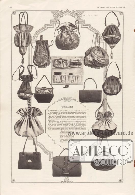 """Artikel:O. V., Nouveautés.Auf dieser Seite werden die neuesten Modelle (frz. """"nouveautés"""") in Sachen Taschen, Handtaschen und Kosmetikbeuteln gezeigt. Die Taschen sind teilweise aus Ledern hergestellt und mit Seidenstoff ausgeschlagen. Aufwendige Stickereien und Quasten sind an ihnen zu finden.Die Modelle für den Nachmittag sind mit Applikationen aus Celluloid, Bernstein, Schildpatt oder mit Perlstickereien versehen. Diese sind zudem aus Shantung Seide, Taft, Ottoman oder Satin. Noch feiner und eleganter sind die Taschen für den Abend gestaltet, die aus broschiertem Satin oder Seide gefertigt sind.Fotografien: Joel Feder."""