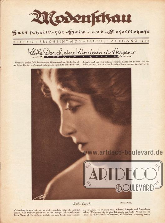 Titelseite der Modenschau Nr. 246 vom Juni 1933.  Artikel: Erbach, Alwin, Käthe Dorsch, eine Künderin des Herzens. Passend zum Artikel wird eine großformatige Fotografie der deutschen Filmschauspielerin Käthe Dorsch (1890-1957) präsentiert. Foto: Gregor Harlip (?-1945).