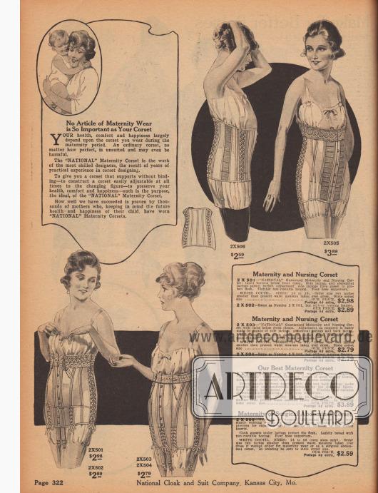"""""""Kein Artikel der Schwangerschaftskleidung ist so wichtig wie Ihr Korsett"""" (engl. """"No Article of Maternity Wear is So Important as Your Corset""""). Umstands- und Stillkorsetts speziell designt und hergestellt für werdende Mütter. Die Korsetts bestehen aus Coutil, einem dichten und festen Baumwollgewebe, elastischen Einsätzen und zu Spiralen verarbeiteten Aluminium-Drähten. Drei der Modelle sind am oberen Rand mit Spitze verziert. Beidseitige, seitliche Schnürung ermöglicht das ständige Anpassen des Korsetts, während sich die Figur im Lauf der Monate verändert."""
