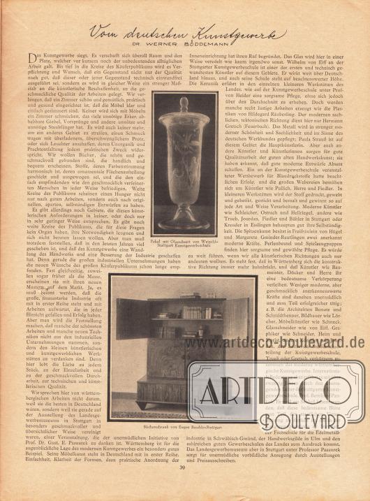 Artikel: Büddemann, Dr. Werner, Vom deutschen Kunstgewerbe. Mit zwei Fotografien eines Glaspokals mit Glasschnitt und einem Bücherschrank von Eugen Buschle-Stuttgart. Fotos: unbekannt.