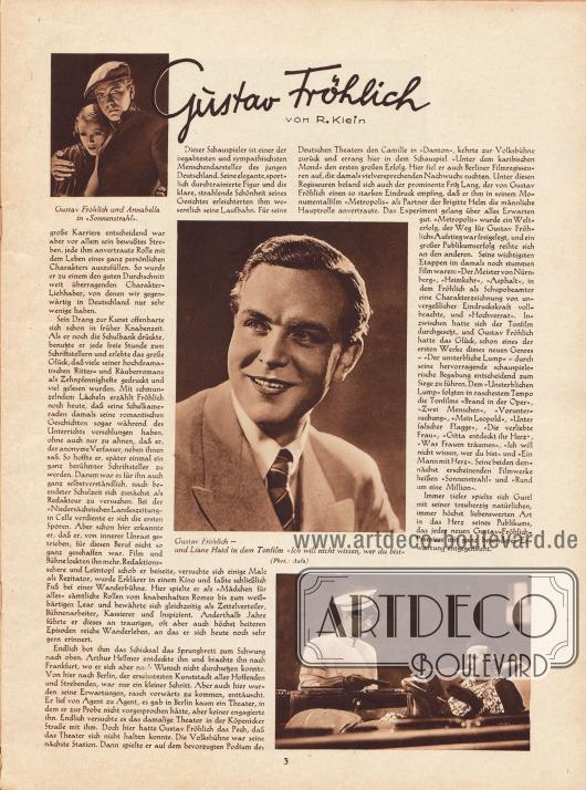 """Artikel: Klein, R., Gustav Fröhlich. Der Artikel ist mit drei Fotografien des deutschen Filmschauspielers Gustav Fröhlich (1902-1987) ergänzt. Die Bildunterschriften lauten """"Gustav Fröhlich und Annabella in 'Sonnenstrahl'"""" sowie """"Gustav Fröhlich - und Liane Haid [1895-2000] in dem Tonfilm 'Ich will nicht wissen, wer du bist'"""". Foto: Aafa."""
