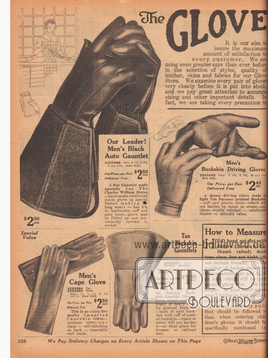 """""""Die Abteilung für Handschuhe"""" (engl. """"The Glove [Store]""""). Handschuhe und Stulpenhandschuhe für Männer. Die Handschuhe sind aus Wildleder, Hirschleder oder importiertem Kapsaffian (fein gegerbtes Schafsleder aus Südafrika, engl. """"Capeskin"""") und für die Straße, aber auch für schwere Arbeiten (Feuerwehr oder Eisenbahn) sowie zum Autofahren bestens geeignet."""