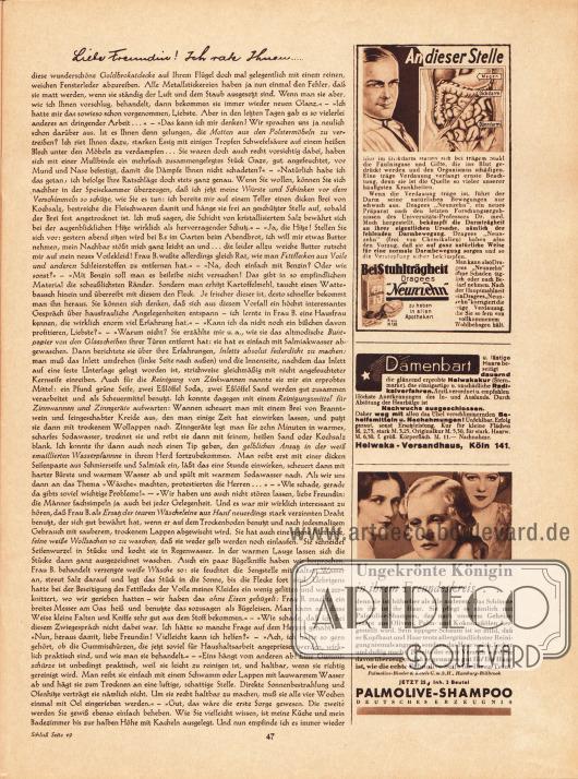 "Artikel:Paula, Anna, Liebe Freundin! Ich rate Ihnen... .Werbung:Dragees ""Neunzehn"" bei Stuhlträgheit&#x3B;Helwakakur, Helwaka-Versandhaus, Köln 141&#x3B;Palmolive-Shampoo deutsches Erzeugnis, Palmolive-Binder & Ketels GmbH, Hamburg Billbrook."