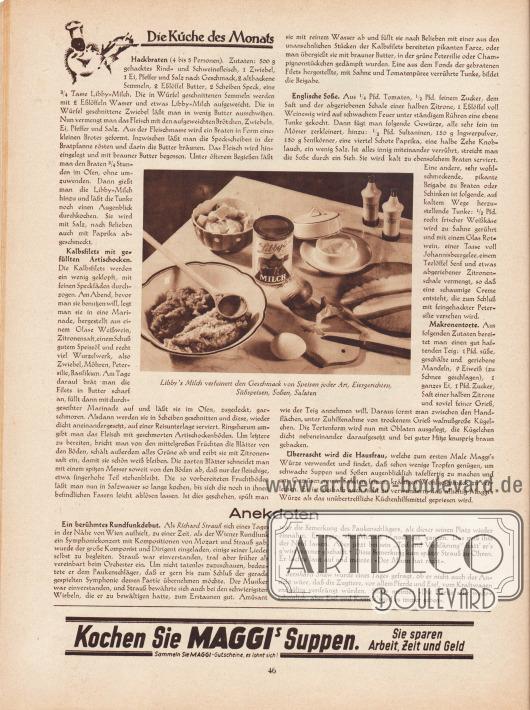 """Artikel: O. V., Die Küche des Monats (Hackbraten, Kalbsfilets mit gefüllten Artischocken, englische Soße, Makronentorte); o. V., Anekdoten.  Die Fotografie im Zentrum des Artikels besitzt die Bildunterschrift """"Libby's Milch verfeinert den Geschmack von Speisen jeder Art, Eiergerichten, Süßspeisen, Soßen, Salaten"""". Foto: unsigniert/unbekannt.  Werbung: """"Kochen Sie Maggis Suppen. Sie sparen Arbeit, Zeit und Geld. Sammeln Sie Maggi-Gutscheine, es lohnt sich!"""", Maggi Suppen."""