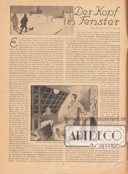 """Artikel: Scholz, Wilhelm von, Der Kopf im Fenster (von Wilhelm von Scholz, 1874-1969).  Die beiden Zeichnungen zeigen einen Mann mit kleinem Hund auf Wanderschaft und ein Künstler-Atelier. Die Bildunterschrift für das untere Bild lautet """"Durch die Scheibe sah mit angstverzerrtem Gesichtsausdruck der Kopf des Bärtigen herein"""". Zeichnungen/Illustrationen: unbekannt/unsigniert. [Seite] 6"""
