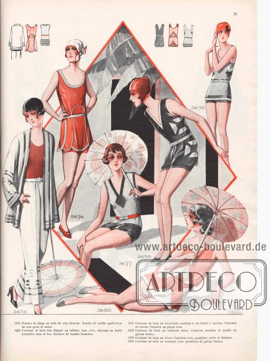 5675: Pyjama de plage en toile de soie blanche. Bandes et motifs application en soie grise et noire. 5676: Costume de bain très élégant en taffetas rose clair, découpé en dents arrondies dans le bas. Bordure de bandes blanches. 5677: Costume de bain en tricot noir combiné à du tricot à rayures blanches et noires. Ceinture en piqué rose. 5678: Costume de bain en satinette noire. Ceinture, bordure et motifs en galons blancs. 5679: Costume de bain en tricot. Pantalon noir, garniture noire et blanche. 5680: Costume de bain en cretonne rose, garniture de galons blancs.