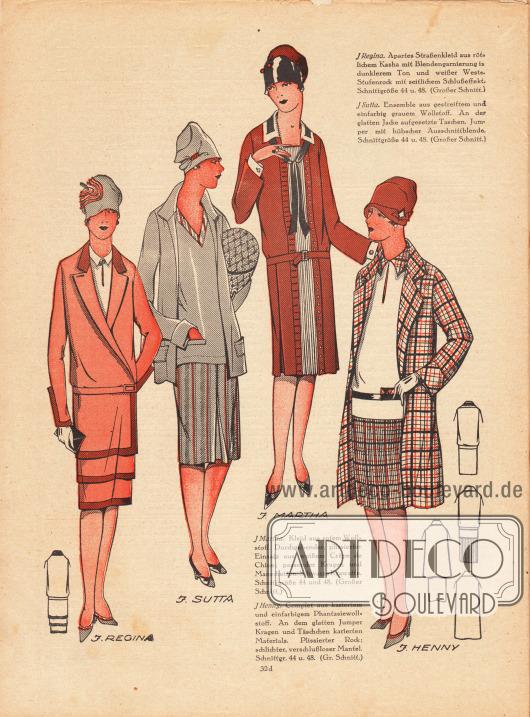 REGINA: Apartes Straßenkleid aus rötlichem Kasha mit Blendengarnierung in dunklerem Ton und weißer Weste. Stufenrock mit seitlichem Schlußeffekt.SUTTA: Ensemble aus gestreiftem und einfarbig grauem Wollstoff. An der glatten Jacke aufgesetzte Taschen. Jumper mit hübscher Ausschnittblende.MARTHA: Kleid aus rotem Wollstoff. Durchgehender, plissierter Einsatz aus weißem Crêpe de Chine&#x3B; passender Kragen und Manschetten. Schwarze Krawatte.HENNY: Complet aus kariertem und einfarbigem Phantasiewollstoff. An dem glatten Jumper Kragen und Täschchen karierten Materials. Plissierter Rock&#x3B; schlichter, verschlußloser Mantel.