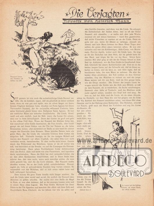 """Artikel (Novelle): Mann, Heinrich (1871-1950), Die Verjagten. Novelle von Heinrich Mann. (Aus: Heinrich Mann, Abrechnungen. Sieben Novellen. Kleines Propyläen-Buch im Propyläen-Verlag, Berlin.)  Die Novelle wird von zwei Zeichnungen bebildert mit den Bildunterschriften """"Nazzarri hetzte das Mädchen oft umher wie toll"""" und """"Sie traten auf den Balkon hinaus, an seinen Rand, der schon wankte"""". Zeichnung/Illustration: unsigniert/unbekannt."""