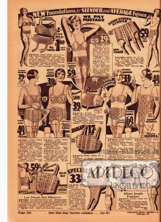 Büstenhalter und Hüfthalter sowie Kombinationen aus beiden für schlanke und durchschnittliche Frauenfiguren.  Die Hüfthalter und Bustiers sind mit elastischen Materialien kombiniert und aus gemustertem Rayon-Brokat, Baumwoll-Rayon-Satin, Rayon-Baumwolle und Rayon-Coutil. Alle Hüftgürtel besitzen angearbeitete Strumpfbandhalter.