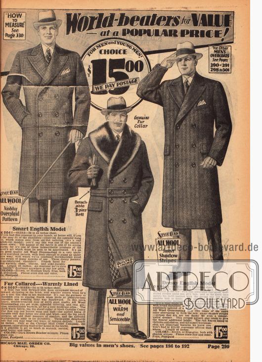 Drei doppelreihige, fast wadenlange Herrenmäntel für den Winter für jeweils 15,- Dollar aus ungleichmäßig kariertem (links), ungemustertem (Mitte) sowie gestreiftem und diagonal gemusterten (rechts) Wollstoffen. Der mittlere Ulstermantel zeigt einen breiten Schalkragen aus Kaninchenfell. Die anderen beiden Modelle besitzen neben den Taschen auch eine Brusttasche für ein Stecktuch.
