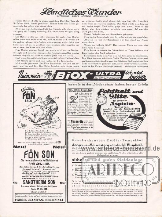 """Artikel:Berend, Alice, Ländliches Wunder.Werbung:Biox-Ultra, Sauerstoff Zahnpasta&#x3B;Fön & Son, Fabrik """"Sanitas"""" Berlin N24&#x3B;Bill. Böhm. Bettfedern, Benedikt Sachsel, Lobbes No. 13, bei Pilsen, Böhmen&#x3B;Gegen Nasenröte, Frau A. Voß, Hannover K. 36&#x3B;Aspirin Tabletten, Bayer&#x3B;Verzinsliches Darlehen für den Krankenhausbau Berlin-Tempelhof"""